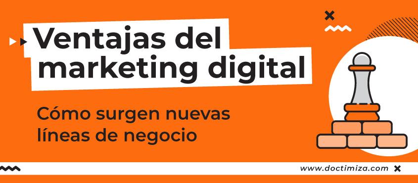 Ventajas de una etrateia de marketing digital