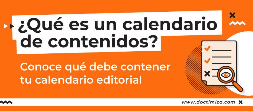 El calendario editorial es clave en tu estrategia de marketing de contenidos