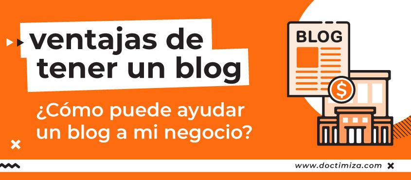¿Cómo puede ayudar un blog a mi negocio?